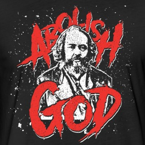 Mikhail Bakunin - Abolish God - Fitted Cotton/Poly T-Shirt by Next Level