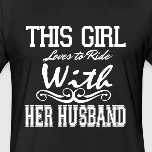This Girl Loves To Ride With Her Husband T Shirt - Fitted Cotton/Poly T-Shirt by Next Level