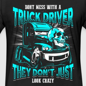 crazy truck driver EN - Fitted Cotton/Poly T-Shirt by Next Level