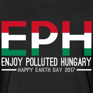 EPH Enjoy Polluted Hungary Happy Earth Day 2017 - Fitted Cotton/Poly T-Shirt by Next Level