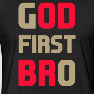 God First Bro - Fitted Cotton/Poly T-Shirt by Next Level