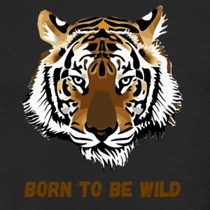 BORN TO BE WILD - Fitted Cotton/Poly T-Shirt by Next Level