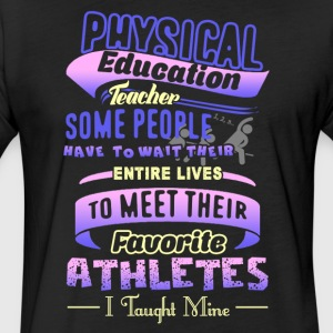 P E Teacher Physical Education Shirt - Fitted Cotton/Poly T-Shirt by Next Level