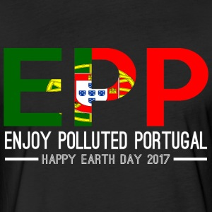 EPP Enjoy Polluted Portugal Happy Earth Day 2017 - Fitted Cotton/Poly T-Shirt by Next Level