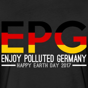 EPG Enjoy Polluted Germany Happy Earth Day 2017 - Fitted Cotton/Poly T-Shirt by Next Level