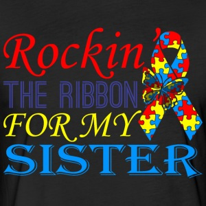 Rockin The Ribbon For My Sister Awareness - Fitted Cotton/Poly T-Shirt by Next Level