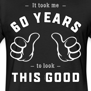 Funny 60th Birthday Gift for Men and Women - Fitted Cotton/Poly T-Shirt by Next Level