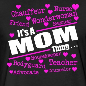 IT IS A MOM THING, Great Mom, Super Mom, Best Moms - Fitted Cotton/Poly T-Shirt by Next Level