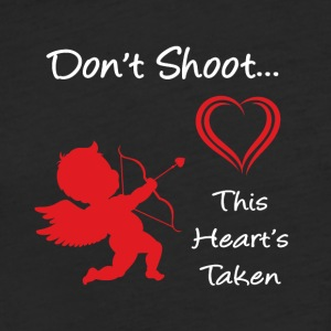 Don't Shoot, This Heart's Taken - Fitted Cotton/Poly T-Shirt by Next Level
