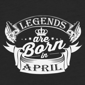 Legends are born in April - Fitted Cotton/Poly T-Shirt by Next Level