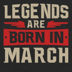 Legends Are Born in March - Fitted Cotton/Poly T-Shirt by Next Level