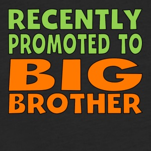 Recently Promoted To Big Brother - Fitted Cotton/Poly T-Shirt by Next Level