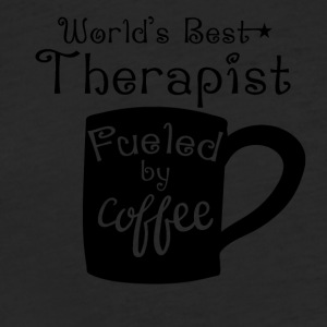 World's Best Therapist Fueled By Coffee - Fitted Cotton/Poly T-Shirt by Next Level