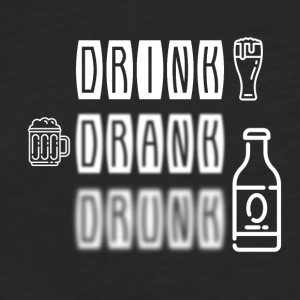 Drink Drank Drunk - Fitted Cotton/Poly T-Shirt by Next Level