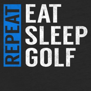 Eat Sleep Golf Repeat Funny Golfer Golfing Gag - Fitted Cotton/Poly T-Shirt by Next Level