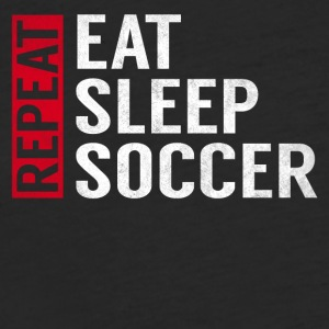 Eat Sleep Soccer Repeat Funny Sports Quote Gag - Fitted Cotton/Poly T-Shirt by Next Level