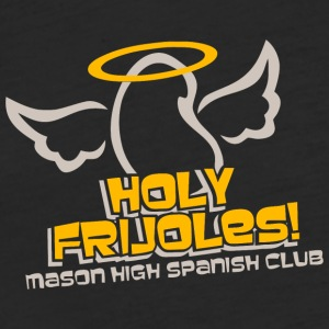 Holy Frijoles Mason High Spanish Club - Fitted Cotton/Poly T-Shirt by Next Level