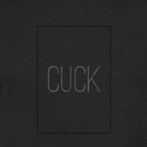 Cuck by Pink Meth - Fitted Cotton/Poly T-Shirt by Next Level
