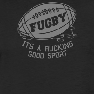 Fugby It s A Rucking Good Game - Fitted Cotton/Poly T-Shirt by Next Level