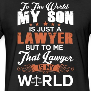 To The World My Son Is Just A Lawyer - Fitted Cotton/Poly T-Shirt by Next Level