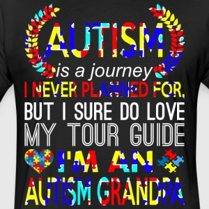 Autism Journey Never Planned Im An Autism Grandpa - Fitted Cotton/Poly T-Shirt by Next Level