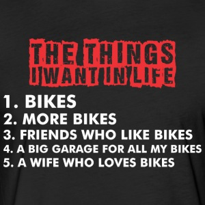 The Things I Want In Life Bikes - Fitted Cotton/Poly T-Shirt by Next Level