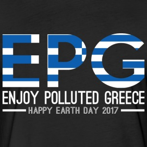 EPG Enjoy Polluted Greece Happy Earth Day 2017 - Fitted Cotton/Poly T-Shirt by Next Level