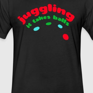 Juggling It Takes Balls - Fitted Cotton/Poly T-Shirt by Next Level
