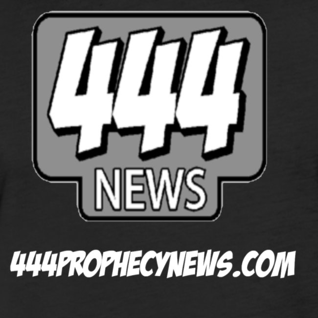 444 Prophecy News
