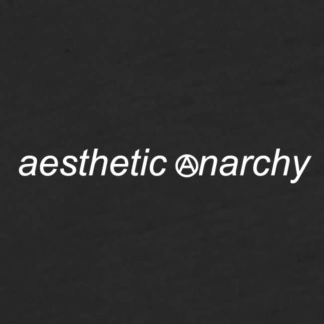 'Black' Aesthetic Anarchy
