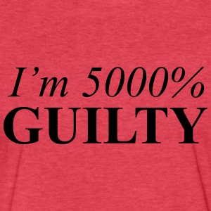 I'm 5000% Guilty - Fitted Cotton/Poly T-Shirt by Next Level