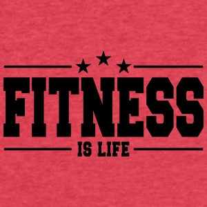 Fitness is life 1 - Fitted Cotton/Poly T-Shirt by Next Level