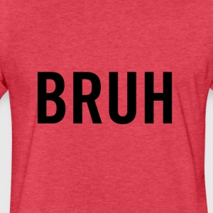 Bruh Black - Fitted Cotton/Poly T-Shirt by Next Level