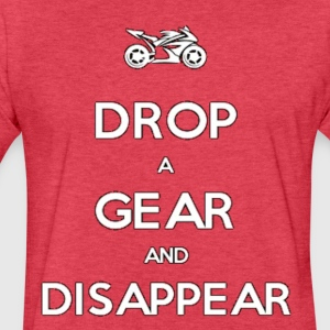 Drop a Gear and Disappear Motorcycle Superbike - Fitted Cotton/Poly T-Shirt by Next Level