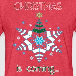Christmas is Coming... - Fitted Cotton/Poly T-Shirt by Next Level