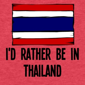 I'd Rather Be In Thailand - Fitted Cotton/Poly T-Shirt by Next Level