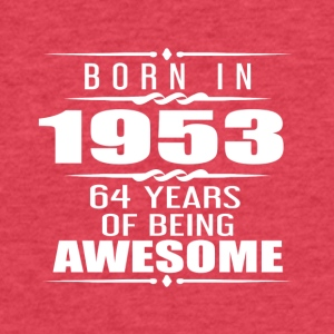 Born in 1953 64 Years of Being Awesome - Fitted Cotton/Poly T-Shirt by Next Level