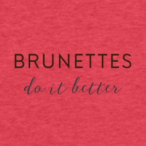 Brunettes - Fitted Cotton/Poly T-Shirt by Next Level