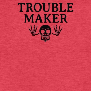 Troublemaker - Fitted Cotton/Poly T-Shirt by Next Level