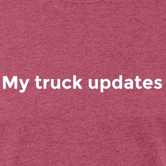 My truck updates