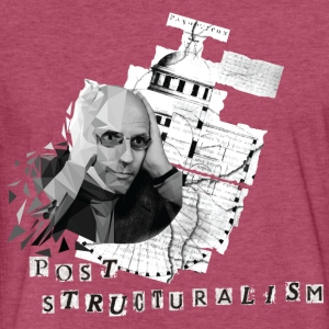 Foucault vs. post-structuralism - Fitted Cotton/Poly T-Shirt by Next Level