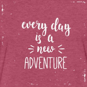 Everyday Is A New Adventure - Fitted Cotton/Poly T-Shirt by Next Level