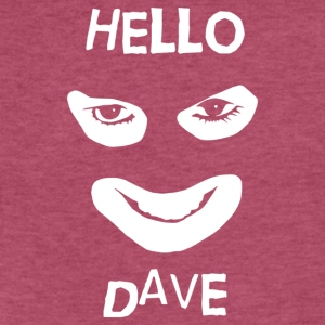 Hello Dave - Fitted Cotton/Poly T-Shirt by Next Level