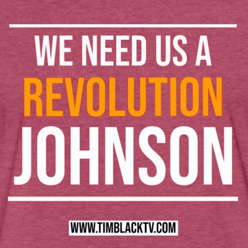 we need a revolution johnson - Fitted Cotton/Poly T-Shirt by Next Level