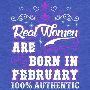 Real Women Are Born In February - Fitted Cotton/Poly T-Shirt by Next Level
