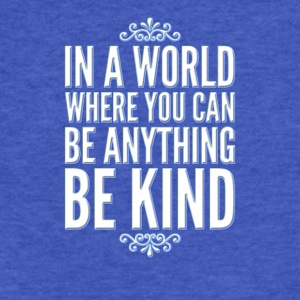 Inspirational Be Kind - Fitted Cotton/Poly T-Shirt by Next Level