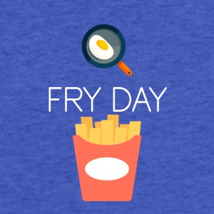 It's FRY DAY - Fitted Cotton/Poly T-Shirt by Next Level