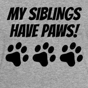My Siblings Have Paws - Tri-Blend Unisex Hoodie T-Shirt
