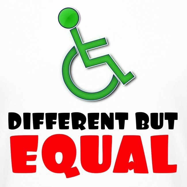 Different but EQUAL, wheelchair equality