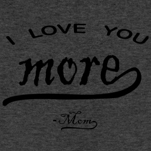 I love You More mom - Sweatshirt Cinch Bag